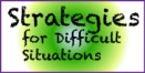 Strategies-Difficult Situations